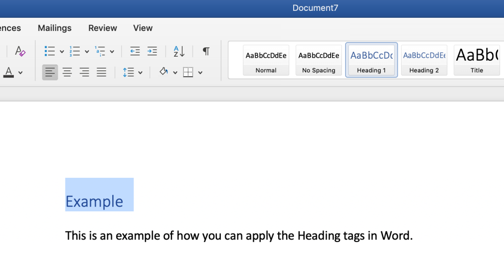 "A Microsoft word document with the word ""Example"" highlighted and the Heading 1 tag at the top selected. Below, the text reads: ""This is an example of how you can apply the Heading tags in Word."""